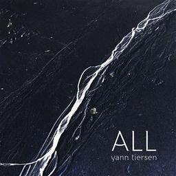 All | Tiersen, Yann (1970-....). Compositeur. Parolier. Musicien