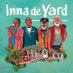Inna de Yard | Inna De Yard. Musicien. Chanteur