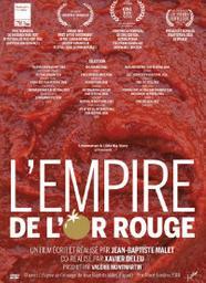 L'Empire de l'or rouge | Malet, Jean-Baptiste (1987-....). Metteur en scène ou réalisateur. Antécédent bibliographique