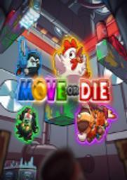 Move or die |