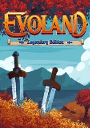Evoland legendary edition |