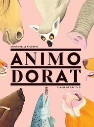 Animodorat / Emmanuelle Figueras, Claire de Gastold | Figueras, Emmanuelle (1968-....). Auteur