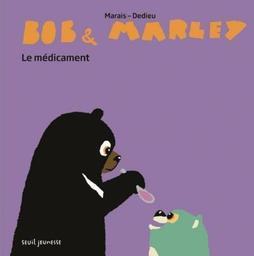 Le médicament / Marais, Dedieu | Marais, Frédéric (1965-....). Auteur