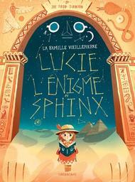 Lucie et l'énigme du Sphinx / Joe Todd-Stanton   Todd-Stanton, Joe. Auteur