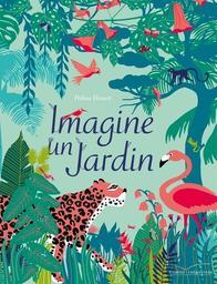 Imagine un jardin / Hélène Druvert | Druvert, Hélène. Auteur