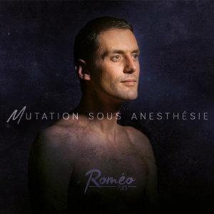 Mutation sous anesthésie | Putti, Roméo. Compositeur. Parolier. Chanteur
