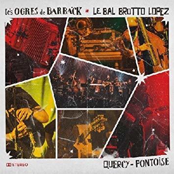 Quercy - Pontoise | Les Ogres de Barback. Compositeur. Parolier. Musicien. Chanteur
