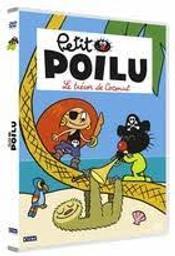 Petit Poilu : Le trésor de Coconut & autres histoires | Bailly, Pierre (1970-....). Illustrateur