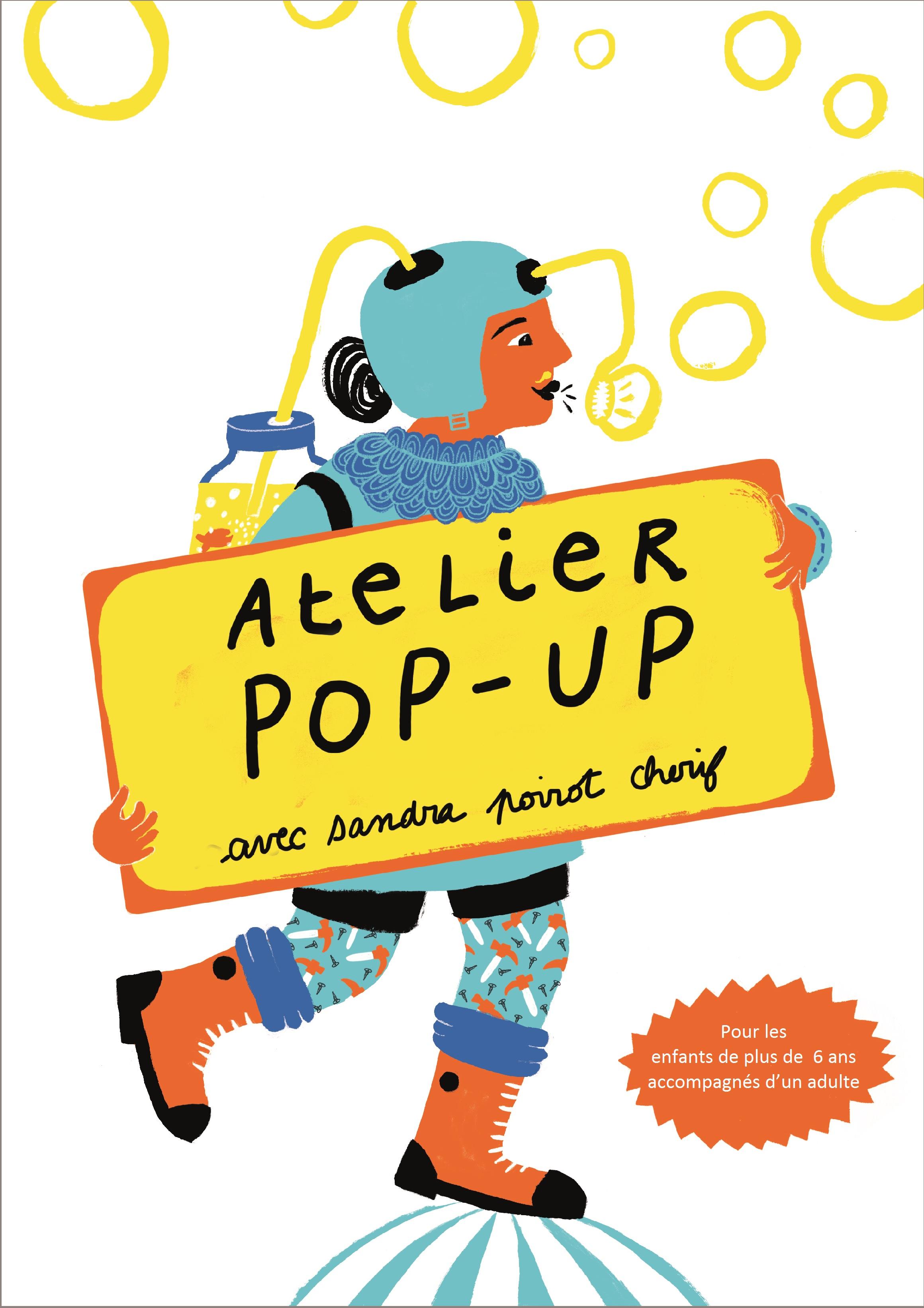 Atelier pop-up avec Sandra Poirot Cherif |