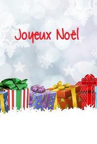 Vive Noël! |